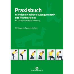 Praxisbuch funktionelle Wirbelsäulengymnastik und Rückentraining Teil 2